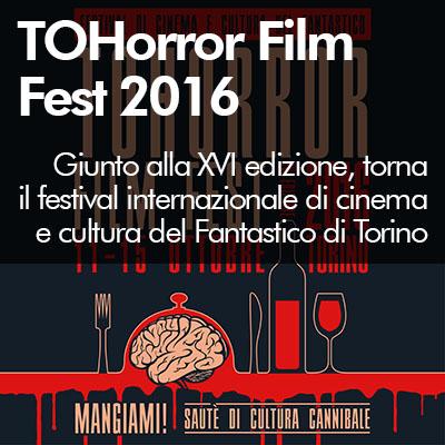 Torna il TOHorror Film Fest